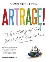 Artrage! The Story of the BritArt...