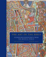 The Art of the Bible: Illuminated...