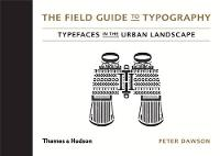 The Field Guide to Typography:...