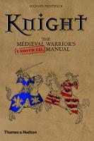 Knight: The Medieval Warrior's...
