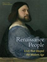 Renaissance People: Lives That Shaped...