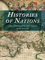 The Histories of Nations: How Their...