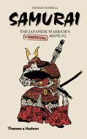 Samurai: The Japanese Warrior's...
