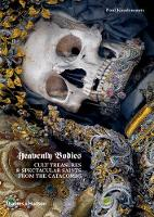 Heavenly Bodies: Cult Treasures and...