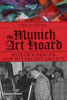 The Munich Art Hoard: Hitler's Dealer...