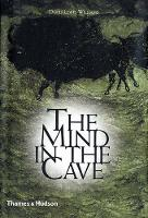 The Mind in the Cave: Consciousness...