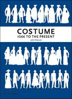 Costume 1066 to the Present: A...