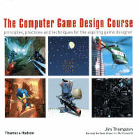 The Computer Game Design Course:...