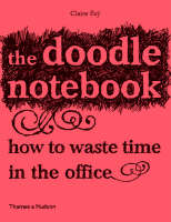 The Doodle Notebook: How to Waste ...