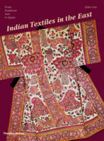 Indian Textiles in the East: From...