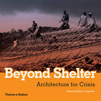 Beyond Shelter: Architecture for Crisis