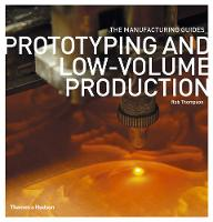 Prototyping and Low-volume Production