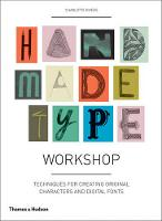 Handmade Type Workshop: Techniques ...