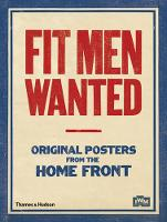 Fit Men Wanted: Original Posters from...