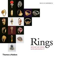 Rings: Jewelry of Power, Love and...