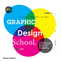 Graphic Design School: A Foundation...