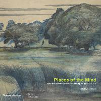 Places of the Mind: British Landscape...