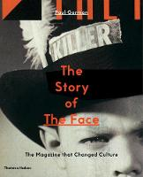 The Story of The Face: The Magazine...