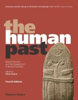 The Human Past: World Prehistory and...