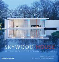 Skywood House: And the Architecture ...