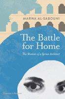 The Battle for Home: The Memoir of a...