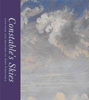 Constable's Skies: Paintings and...