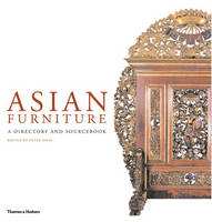 Asian Furniture: A Directory and...