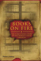 Books on Fire: The Tumultuous Story ...