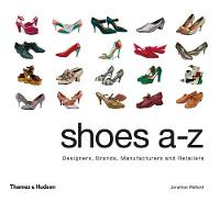 Shoes A-Z: Designers, Brands,...