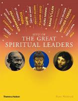 Lives of the Great Spiritual Leaders:...