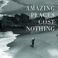 Amazing Places Cost Nothing: The New...