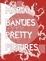 Marian Bantjes: The Complete Graphic Art
