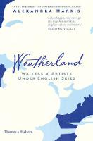 Weatherland: Writers and Artists ...