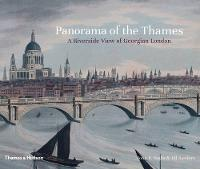 Panorama of the Thames: A Riverside...