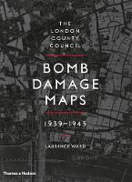 The London County Council Bomb Damage...
