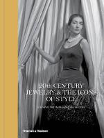 20th Century Jewelry & the Icons of...
