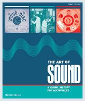 The Art of Sound: A Visual History ...