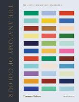 The Anatomy of Colour: The Story of...
