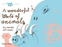 A Wonderful World of Animals: My...