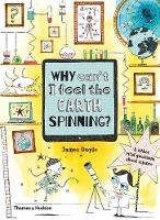 Why Can't I Feel the Earth Spinning?:...