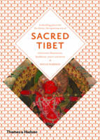 Sacred Tibet: Imagination, Magic and...