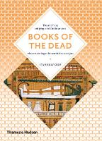 Books of the Dead: Manuals for Living...