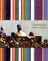 Tom Phillips: Words and Texts