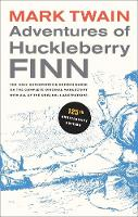 Adventures of Huckleberry Finn: The...