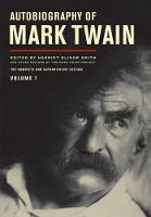 Autobiography of Mark Twain: The...