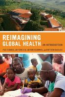 Reimagining Global Health: An...