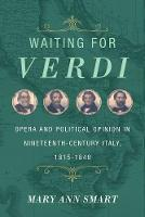 Waiting for Verdi: Opera and ...