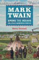 Mark Twain among the Indians and ...
