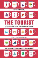 The Tourist: A New Theory of the...