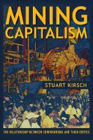 Mining Capitalism: The Relationship...